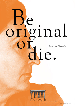 Be original or die